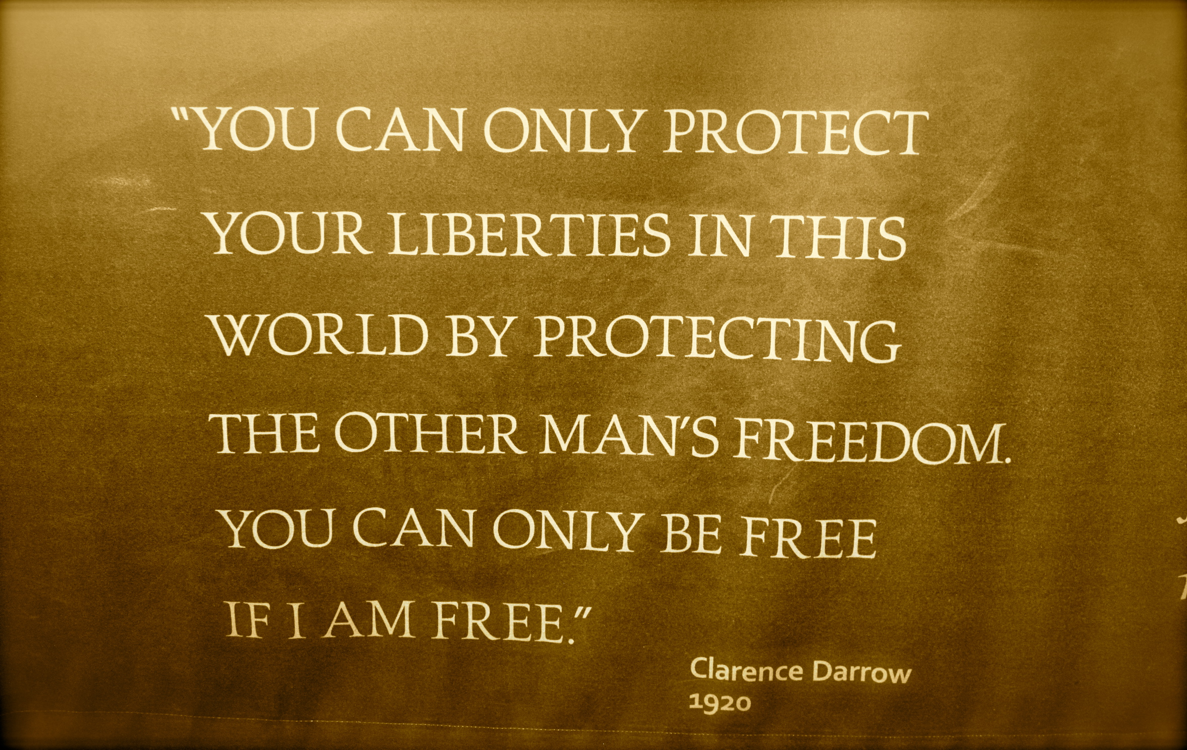 This Clarence Darrow quote from the visitor center stuck with me.  So true.